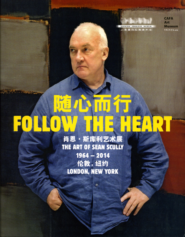 livre Follow the Heart Sean Scully