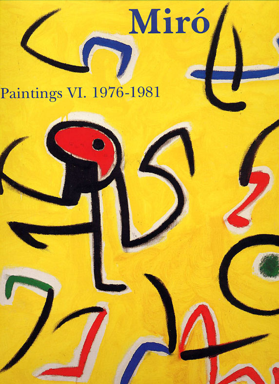 livre Miró Paintings. Vol.6 (1976-1981) Joan Miró