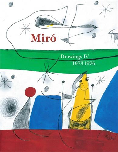 livre Miró Drawings. Vol.4 (1973-1976) Joan Miró