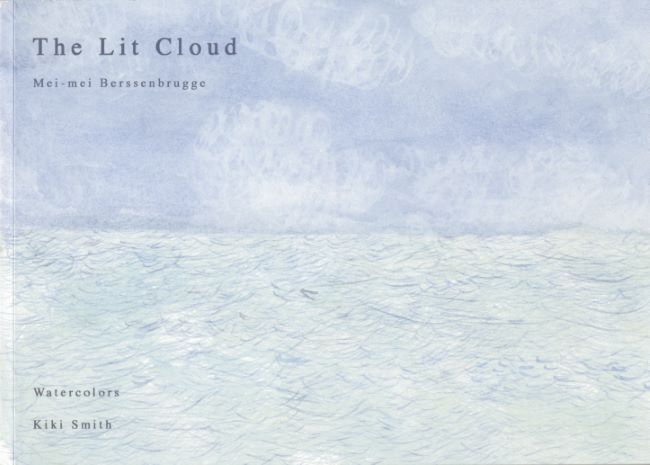 livre The Lit Cloud, watercolors by Kiki Smith Kiki Smith